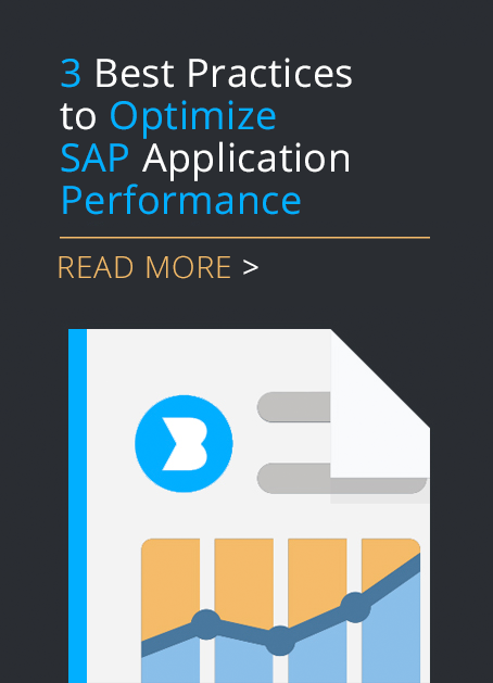 Three Best Practices to Optimize SAP Application Performance